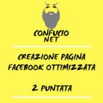 Creazione e gestione pagina Facebook 2 parte