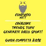 Cavalcare Trends Topic generate dallo sport. Guida completa 2018