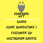 Guida | Come aumentare follower Instagram