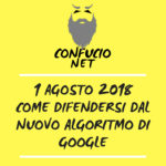 1 Agosto 2018 Google Medical Update. Come difendersi?