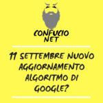 11 settembre nuovo aggiornamento algoritmo Google?