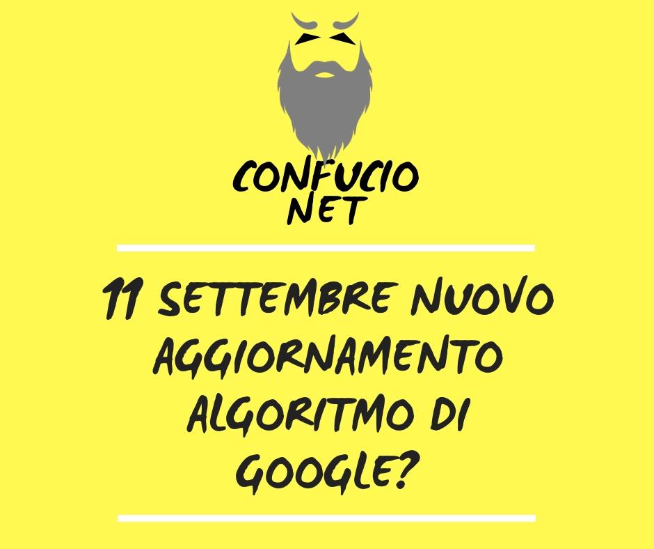 11 settembre nuovo aggiornamento algoritmo Google? 2