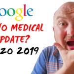 12 Marzo 2019 Nuovo Medical Update di Google? Nuove modifiche all'algoritmo