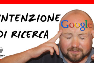 Guida intenzione di ricerca Google