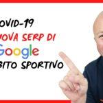 COVID-19 la nuova SERP di Google in ambito sportivo