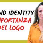 Brand Identity: l'importanza del Logo aziendale
