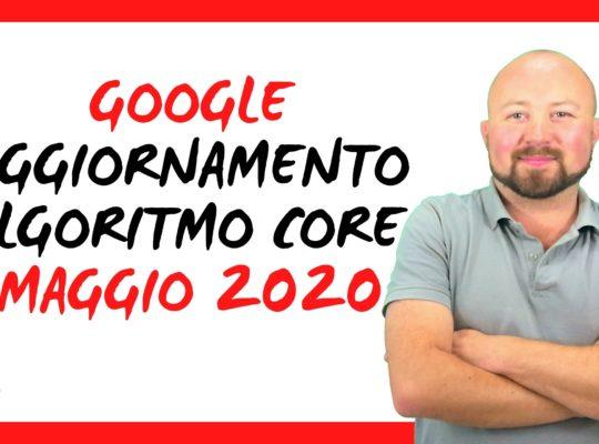 Google: Aggiornamento Algoritmo Core maggio 2020 4