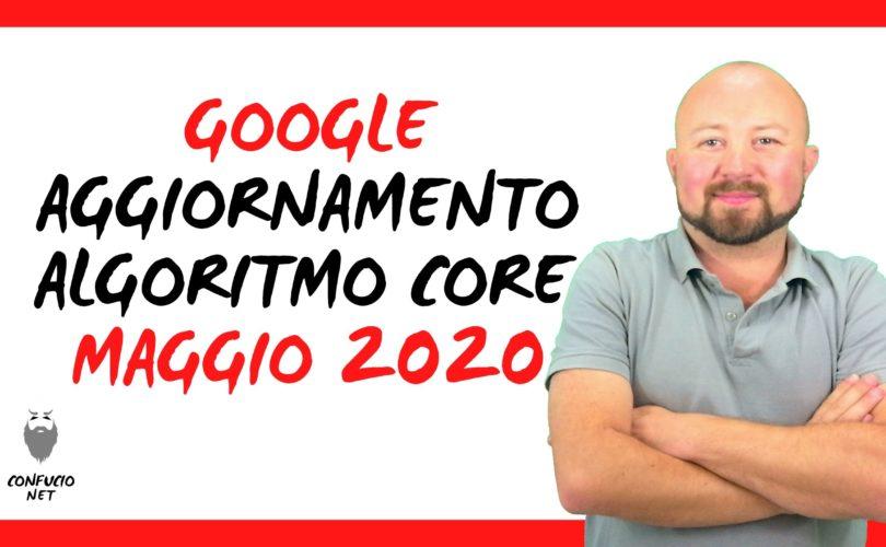Google: Aggiornamento Algoritmo Core maggio 2020 1