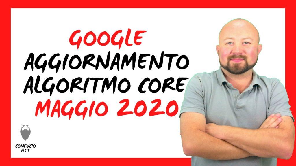 Google: Aggiornamento Algoritmo Core maggio 2020