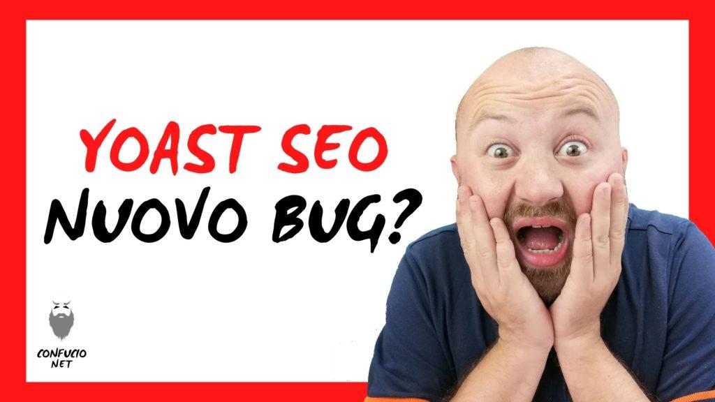 Yoast SEO 14.0. nuovo bug? De indicizzazione url di massa 1