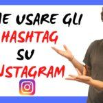 Come usare gli hashtag Instagram