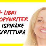4 Libri da Copywriter per ispirare la scrittura