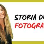 La storia della fotografia