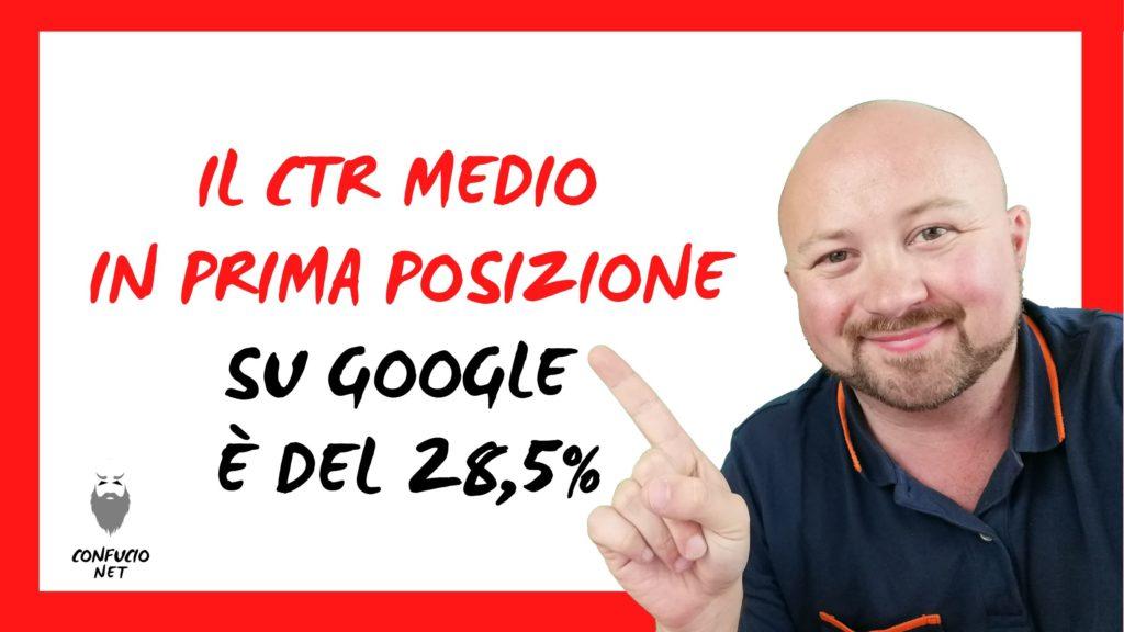 Il CTR medio in prima posizione su Google