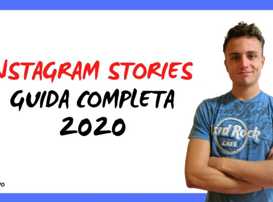 Instagram Stories Guida Completa