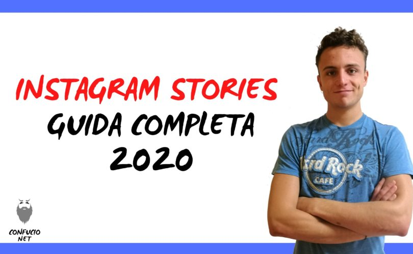 Instagram Stories Guida Completa