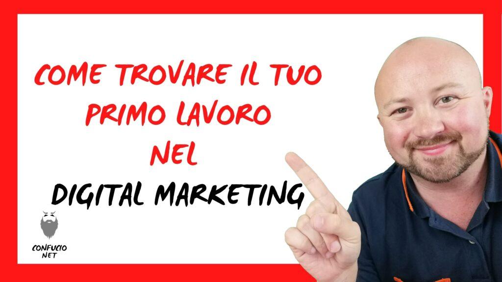 Come trovare il tuo primo lavoro nel Digital Marketing 5