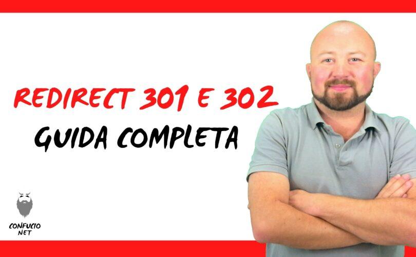 Guida Completa Redirect 301 e 302 1