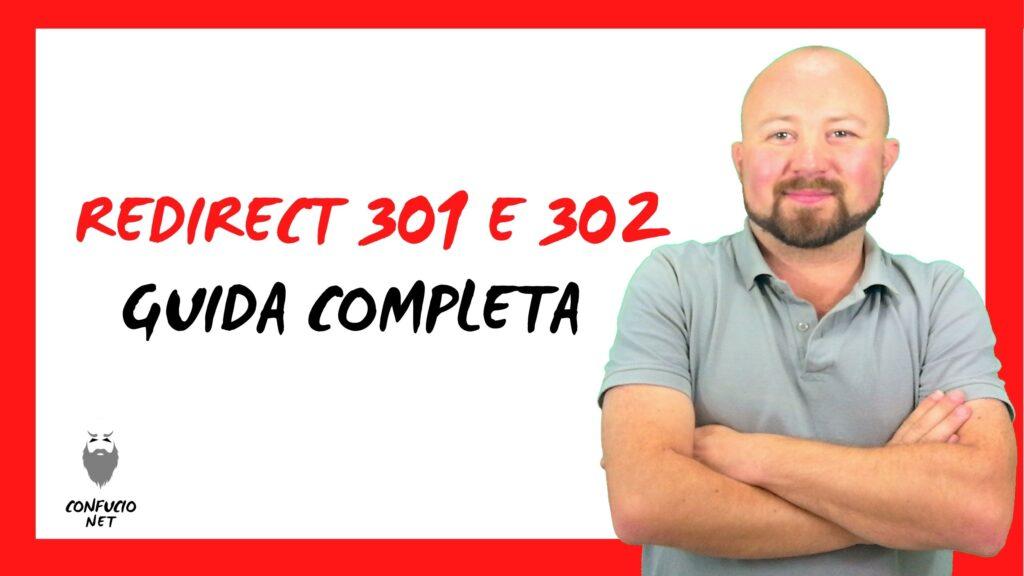 Guida Completa Redirect 301 e 302