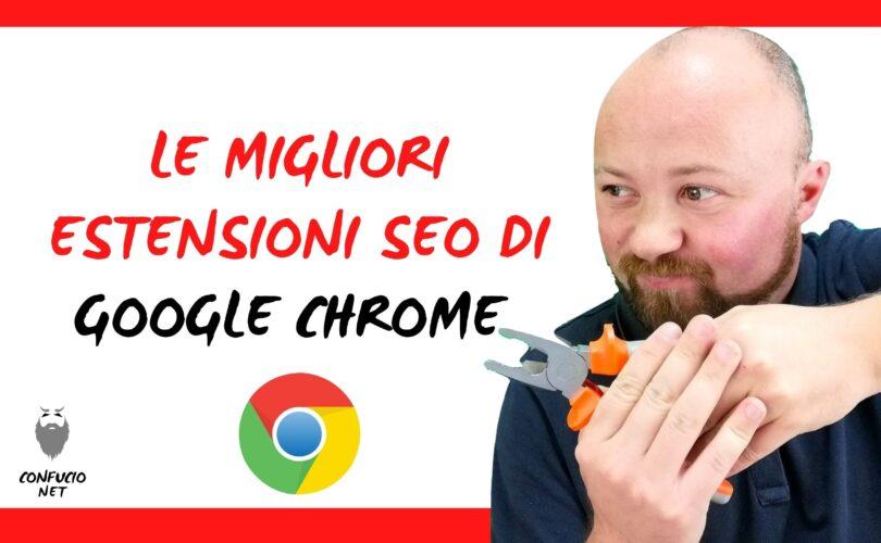 Le migliori estensioni SEO di Google Chrome