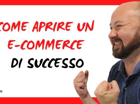 Come aprire un e-commerce di successo