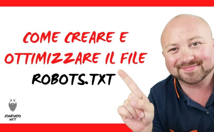 Come creare e ottimizzare il file Robots.txt 1
