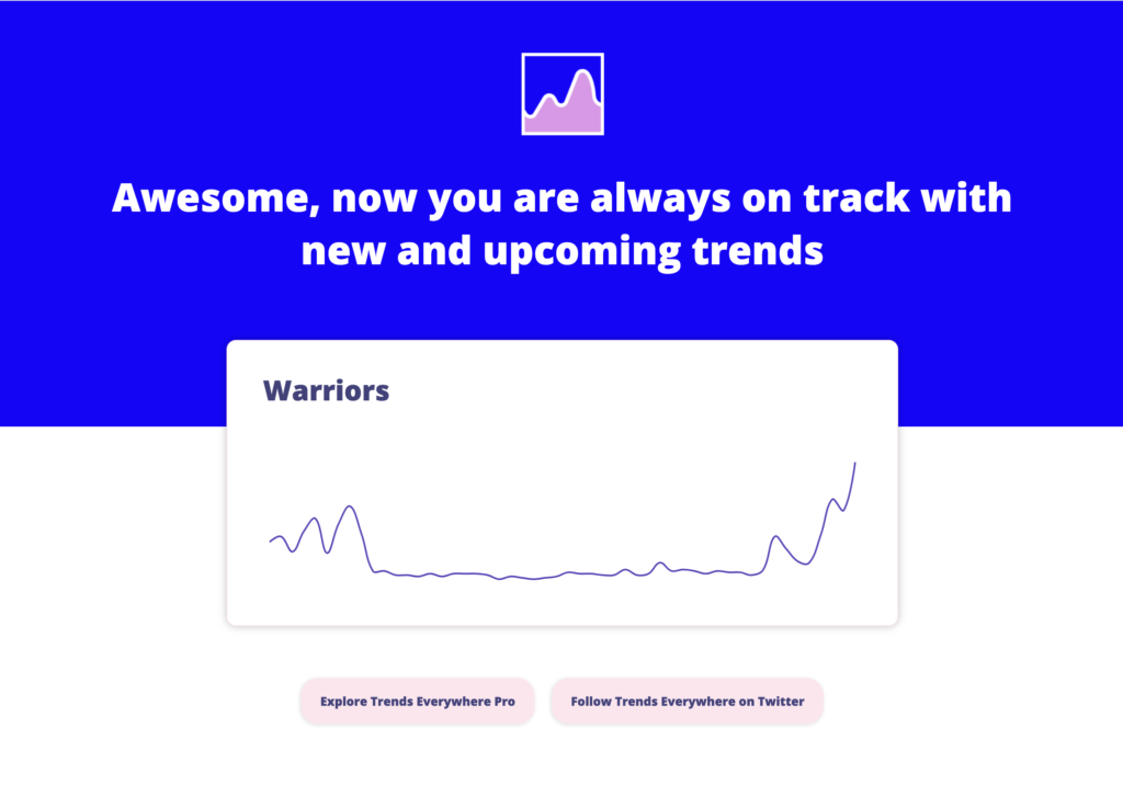 Trends Everywhere