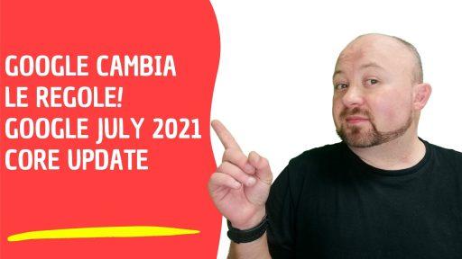Google July 2021 Core Update